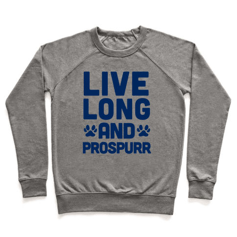 Live Long And Prospurr Pullover