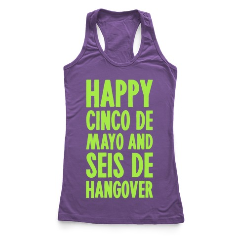Happy Cinco De Mayo And Seis De Hangover