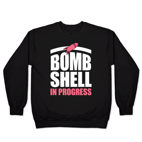 Bombshell In Progress (White & Pink) Pullover