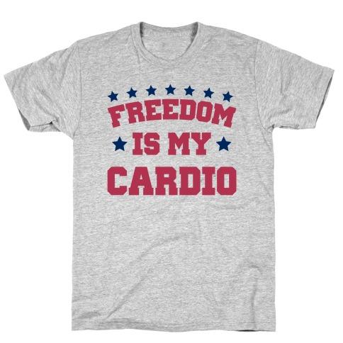 Freedom Is My Cardio Mens T-Shirt