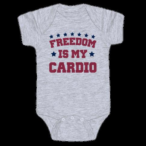 Freedom Is My Cardio Baby Onesy
