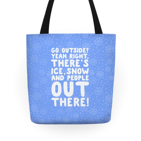Winter Introvert Tote