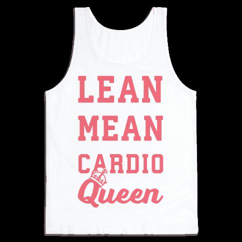 Lean Mean Cardio Queen Tank Top