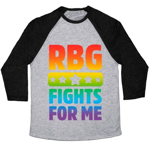 RBG Fights For Me Baseball Tee