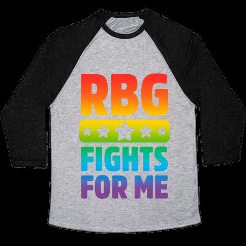 RBG Fights For Me Baseball Tee
