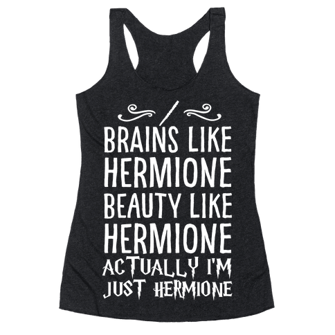 Actually I'm Just Hermione Racerback Tank Top