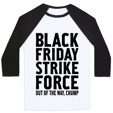 Black Friday Strike Force Baseball Tee