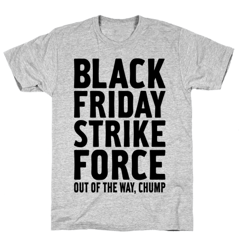 Black Friday Strike Force Mens T-Shirt
