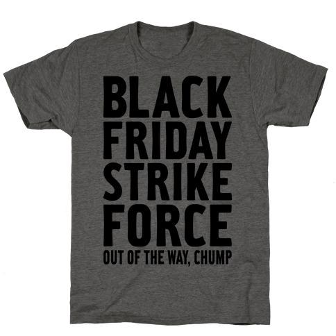Black Friday Strike Force T-Shirt