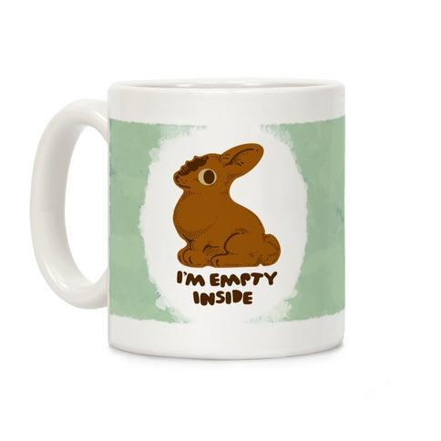 I'm Empty Inside Chocolate Easter Bunny Coffee Mug