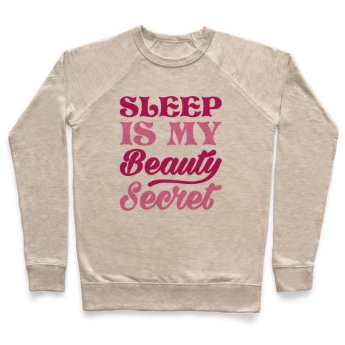 Sleep Is My Beauty Secret Pullover