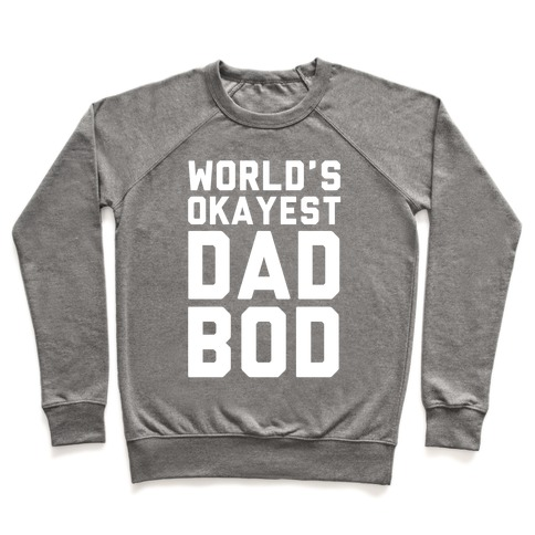 World's Okayest Dad Bod Pullover