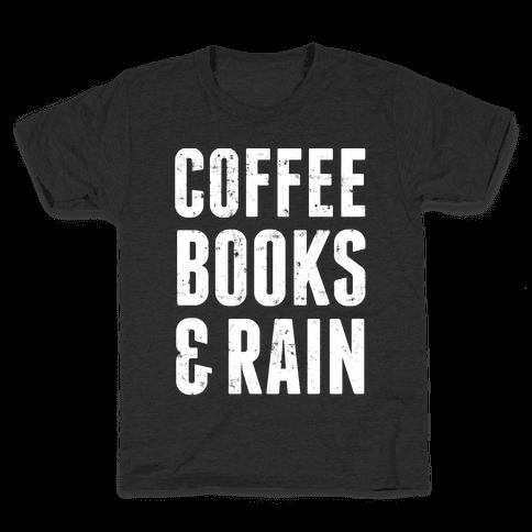 Coffee Books And Rain Kids T-Shirt