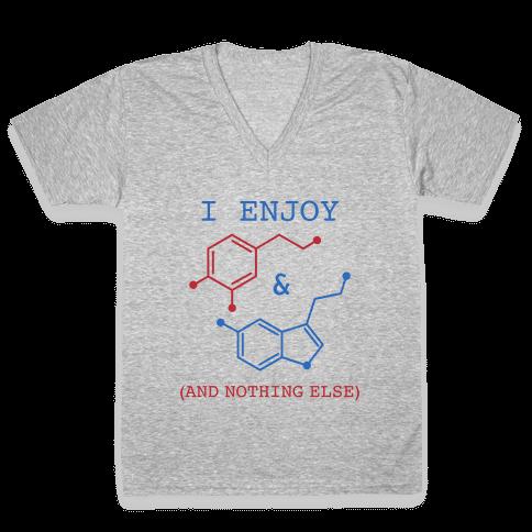 Serotonin & Dopamine Are All I Want V-Neck Tee Shirt