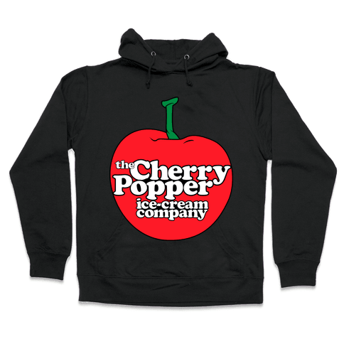 Cherry Popper Ice-Cream Company Shirt Hooded Sweatshirt