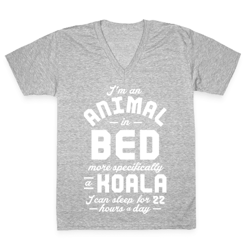 I'm An Animal In Bed V-Neck Tee Shirt
