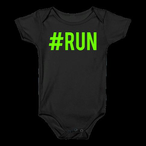 #Run Baby Onesy