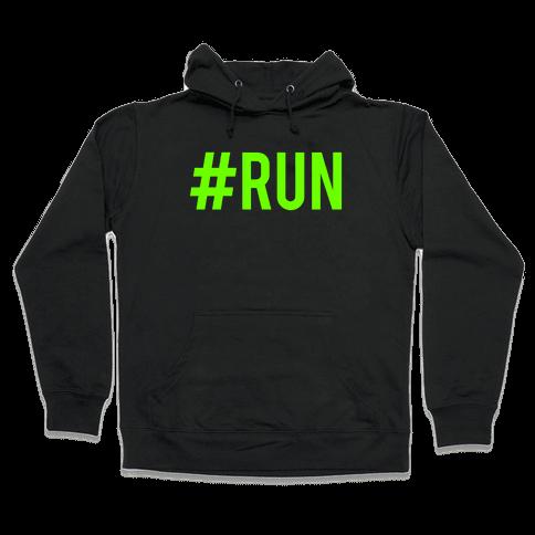 #Run Hooded Sweatshirt