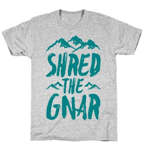 Shred the Gnar T-Shirt
