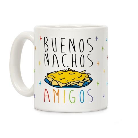Buenos Nachos Amigos Coffee Mug