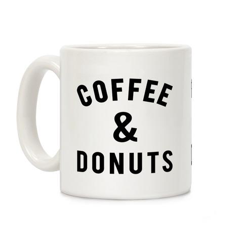 c0ebeef3594 Coffee And Donuts Coffee Mug | LookHUMAN