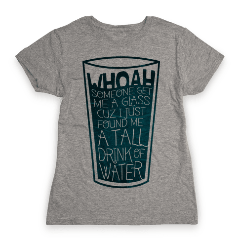 Tall Drink (color) Womens T-Shirt