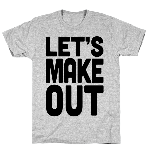 Let's Make Out (Tank) Mens T-Shirt