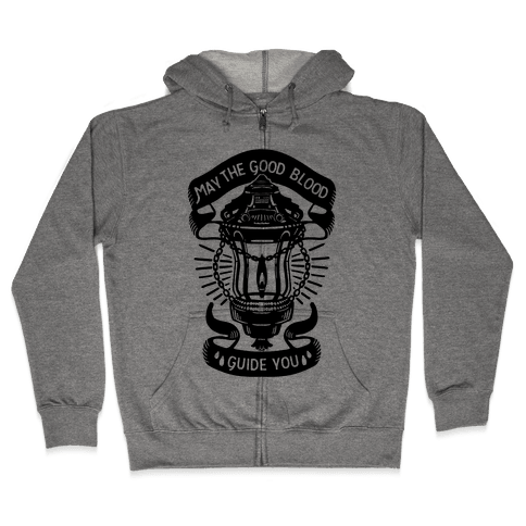 May The Good Blood Guide You Zip Hoodie