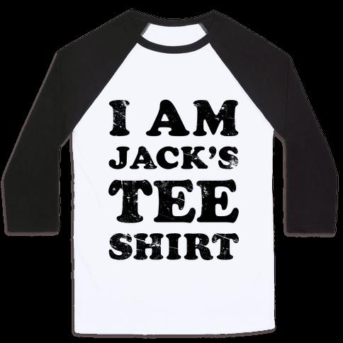 I Am Jack's Tee Shirt Baseball Tee