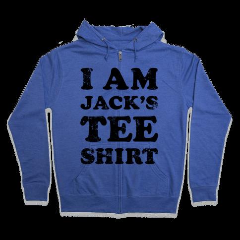 I Am Jack's Tee Shirt Zip Hoodie