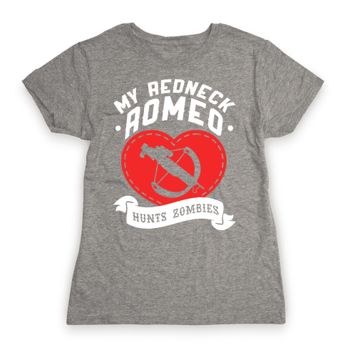 My Redneck Romeo Hunts Zombies Womens T-Shirt