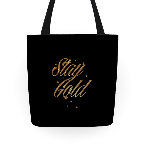 Stay Gold Tote