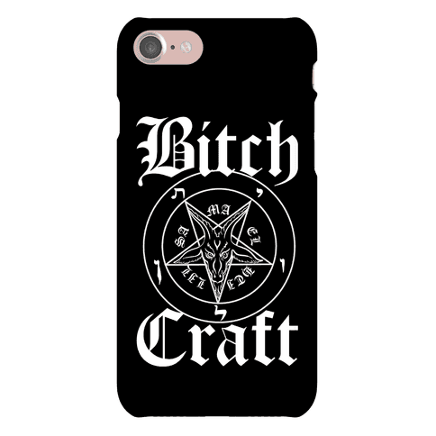 Bitchcraft Phone Case