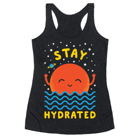 Stay Hydrated (Mars) Racerback Tank Top