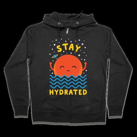 Stay Hydrated (Mars) Zip Hoodie