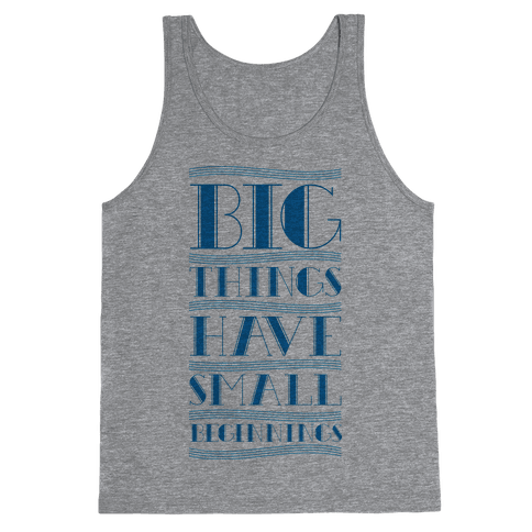 Big Things Tank Top