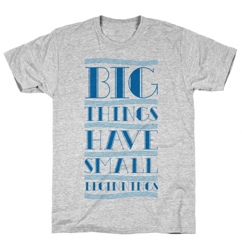 Big Things Mens T-Shirt