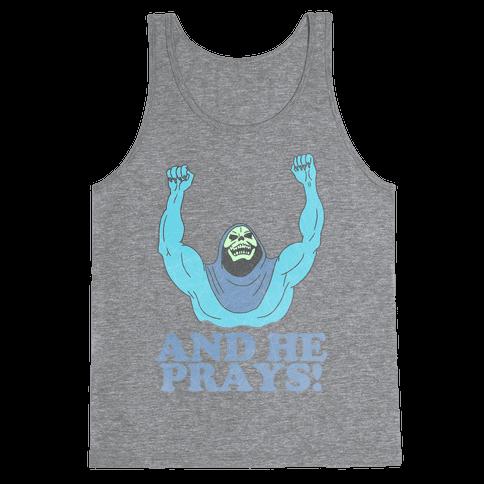 SKELETOR (AND HE PRAYS!) - VINTAGE Tank Top