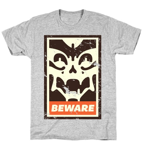 Beware (distressed) T-Shirt