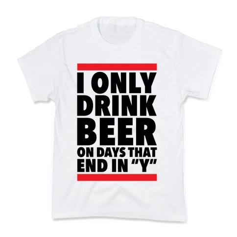 """Days That End In """"Y"""" Kids T-Shirt"""