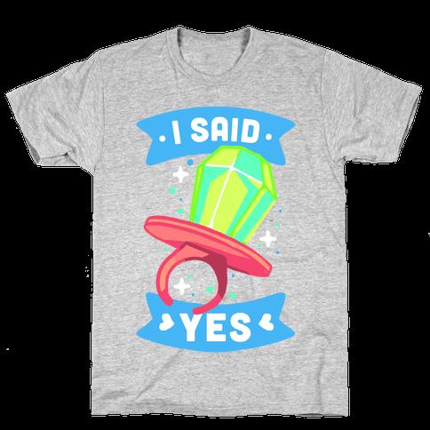 I Said Yes (Ring Pop) Mens T-Shirt