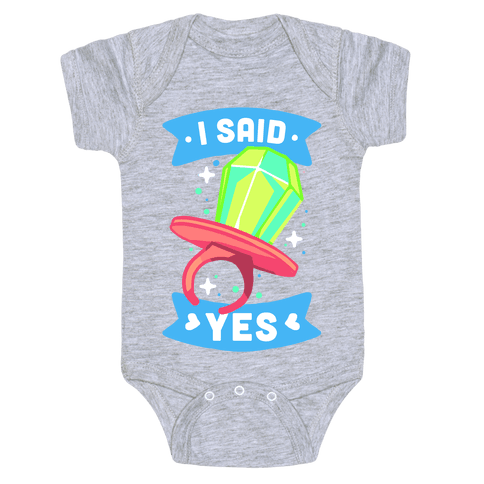 I Said Yes (Ring Pop) Baby Onesy