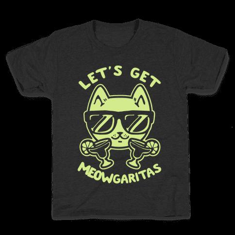 Let's Get Meowgaritas Kids T-Shirt