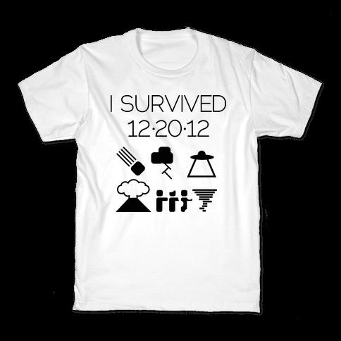 I Survived 12/20/12 Kids T-Shirt