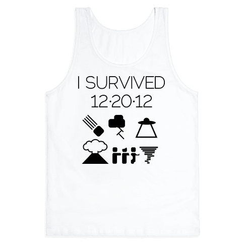 I Survived 12/20/12