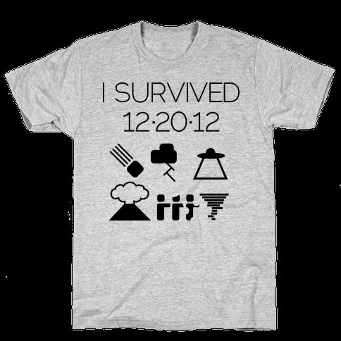 I Survived 12/20/12 Mens T-Shirt