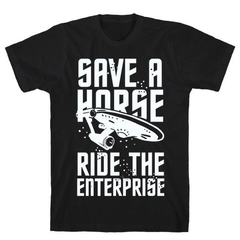 Save A Horse Ride The Enterprise T-Shirt