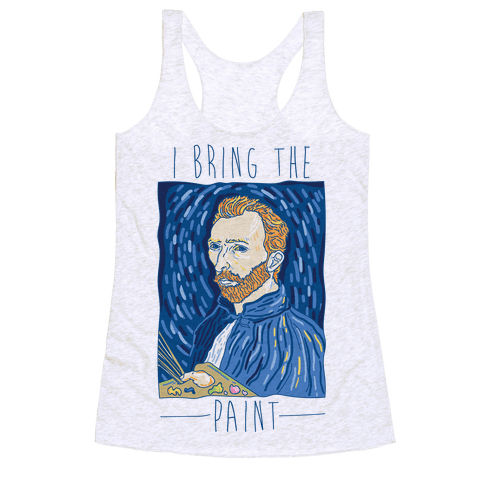 I Bring The Paint Racerback Tank Top