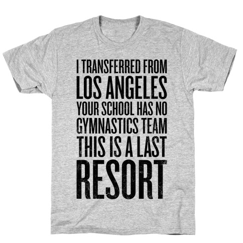 This Is A Last Resort T-Shirt