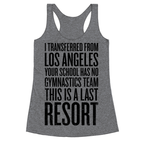 This Is A Last Resort Racerback Tank Top
